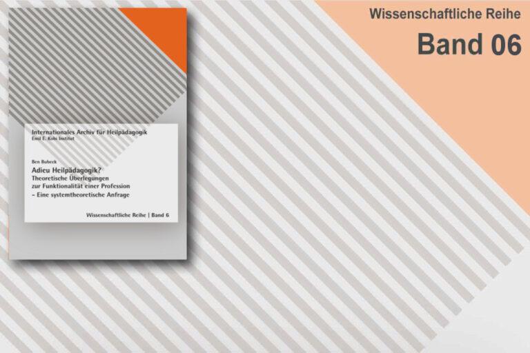 Neue Veröffentlichung: Wissenschaftliche Reihe Band 06