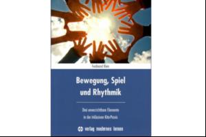 Buchbesprechung zu: Bewegung, Spiel und Rhythmik